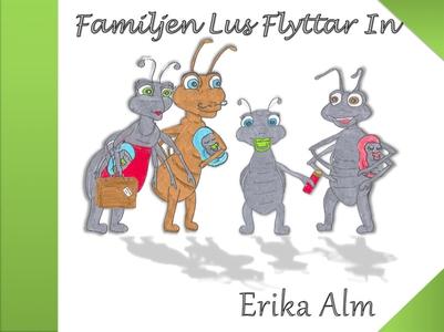 Familjen Lus flyttar in (e-bok) av Erika Alm