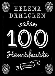 100 hemskaste (e-bok) av Helena Dahlgren