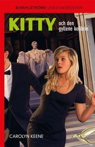 Kitty och den gyllene kolibrin (e-bok) av Carol