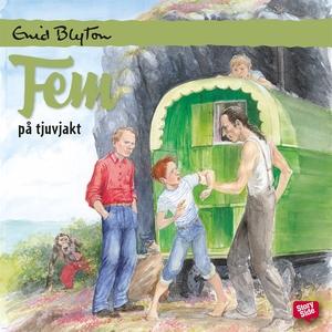 Fem på tjuvjakt (ljudbok) av Enid Blyton