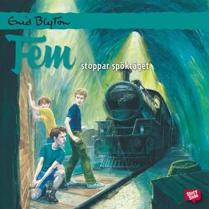 Fem stoppar spöktåget (ljudbok) av Enid Blyton