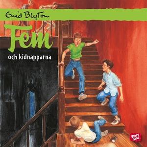 Fem och kidnapparna (ljudbok) av Enid Blyton