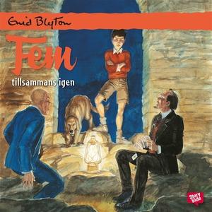 Fem tillsammans igen (ljudbok) av Enid Blyton