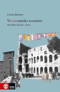Vi romantiska resenärer (e-bok) av Carina Burma