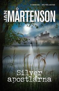 Silverapostlarna (e-bok) av Jan Mårtenson