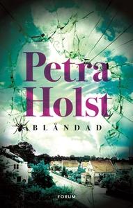 Bländad (e-bok) av Petra Holst