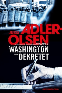 Washingtondekretet (e-bok) av Jussi Adler-Olsen