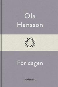 För dagen (e-bok) av Ola Hansson