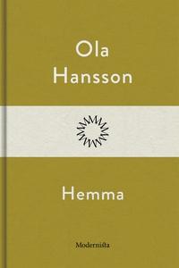 Hemma (e-bok) av Ola Hansson