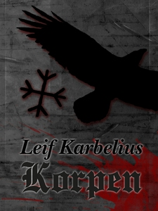 Korpen (e-bok) av Leif Karbelius