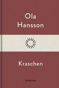 Kraschen (e-bok) av Ola Hansson