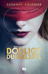 Dödligt dubbelspel (e-bok) av Susanne Ahlenius