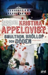 Smultron, bröllop och döden (e-bok) av Kristina