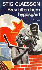 Brev till en hembygdsgård (e-bok) av Stig Claes