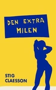 Den extra milen (e-bok) av Stig Claesson