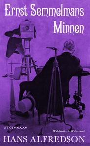 Ernst Semmelmans minnen : Kåserier (e-bok) av H