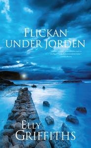 Flickan under jorden (e-bok) av Elly Griffiths