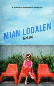 Trekant (e-bok) av Mian Lodalen