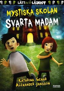Mystiska skolan. Svarta madam (e-bok) av Katari