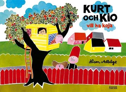 Kurt och Kio vill ha koja (e-bok) av Lisen Adbå