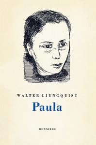 Paula (e-bok) av Walter Ljungquist