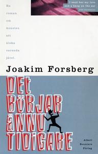 Detbörjarännutidigare : En roman om konsten