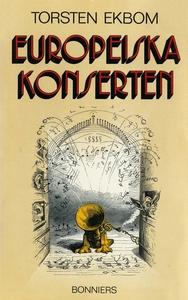 Europeiska konserten (e-bok) av Torsten Ekbom