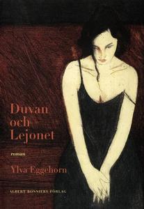 Duvan och Lejonet (e-bok) av Ylva Eggehorn