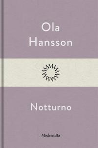 Notturno (e-bok) av Ola Hansson