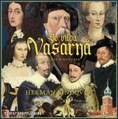 De vilda Vasarna - en våldsam historia