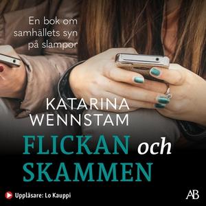 Flickan och skammen (ljudbok) av Katarina Wenns