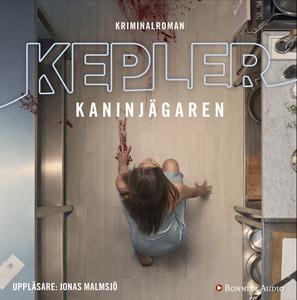 Kaninjägaren (ljudbok) av Lars Kepler, Lars Kep