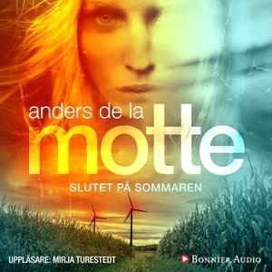 Slutet på sommaren (ljudbok) av Anders De la Mo