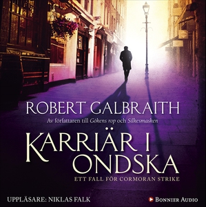 Karriär i ondska (ljudbok) av Robert Galbraith