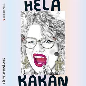 Hela Kakan (ljudbok) av Kakan Hermansson