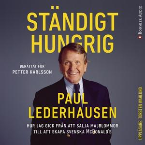 Ständigt hungrig (ljudbok) av Petter Karlsson,