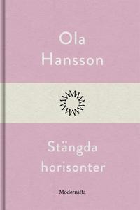 Stängda horisonter (e-bok) av Ola Hansson
