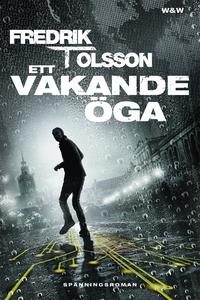 Ett vakande öga (e-bok) av Fredrik T Olsson, Fr