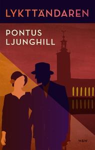 Lykttändaren (e-bok) av Pontus Ljunghill