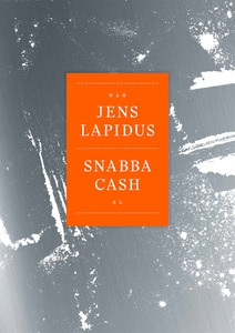 Snabba cash XL (e-bok) av Jens Lapidus