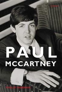 Paul McCartney (e-bok) av Philip Norman