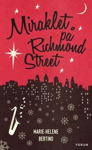 Miraklet på Richmond Street (e-bok) av Marie-He