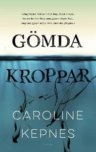 Gömda kroppar (e-bok) av Caroline Kepnes