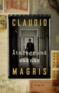 Åtalsgrund saknas (e-bok) av Claudio Magris