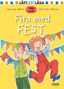 Fira med fest (e-bok) av Helena Bross