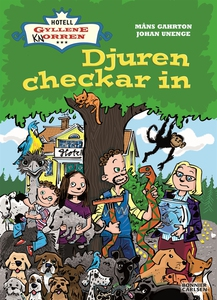 Djuren checkar in (e-bok) av Johan Unenge, Måns