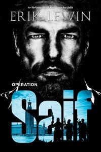 Operation Saif (e-bok) av Erik Lewin