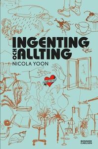 Ingenting och allting (e-bok) av Nicola Yoon