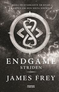 Endgame. Striden (e-bok) av James Frey