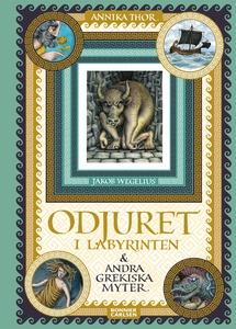 Odjuret i labyrinten och andra grekiska myter (